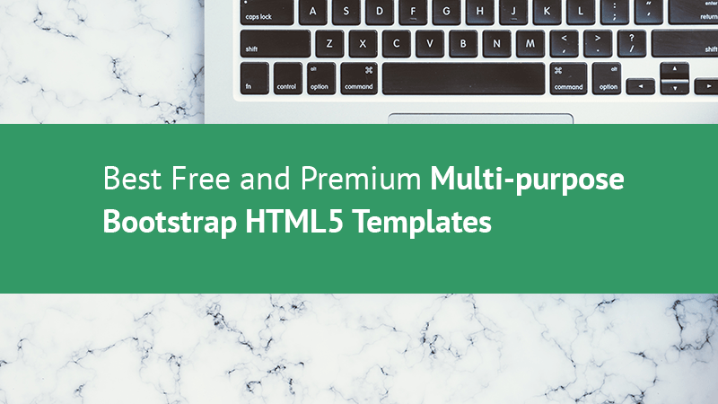 30 Best Free Premium Multipurpose Bootstrap HTML5 Templates