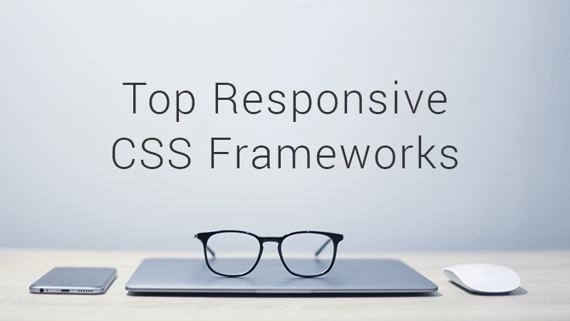 Top 18 Free Responsive CSS Frameworks of 2017